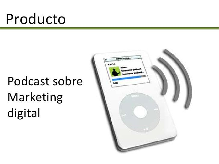 Producto   Podcast sobre Marketing digital