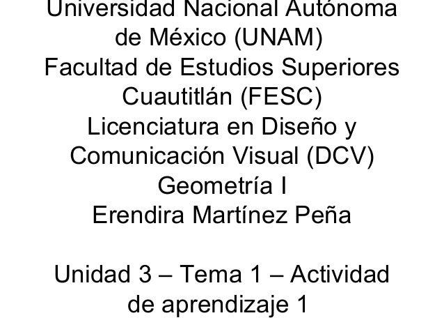 Universidad Nacional Autónoma       de México (UNAM) Facultad de Estudios Superiores        Cuautitlán (FESC)    Licenciat...