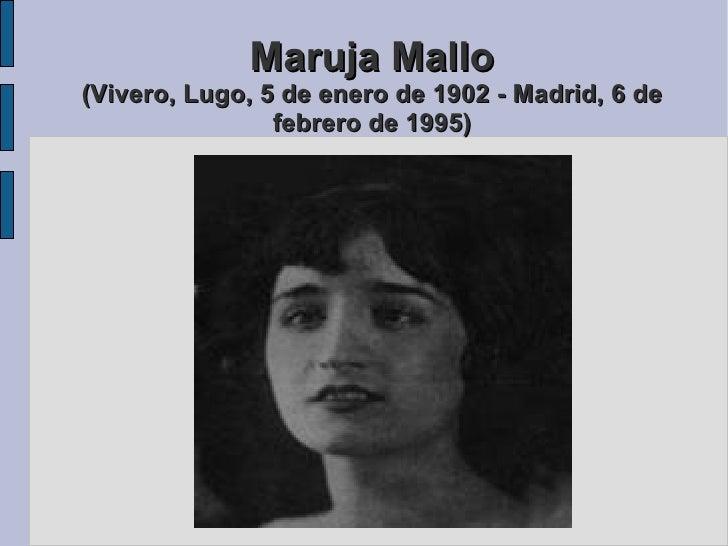 Maruja Mallo (Vivero, Lugo, 5 de enero de 1902 - Madrid, 6 de febrero de 1995)
