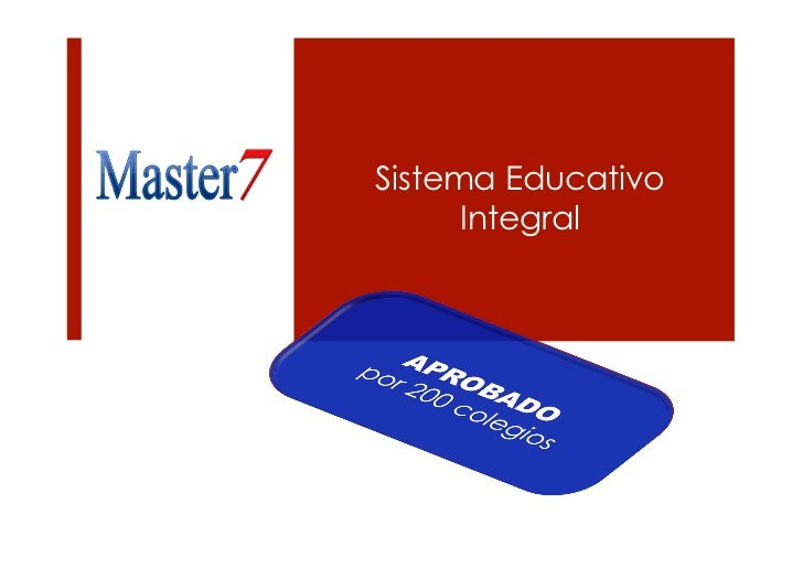Sistema Educativo      Integral