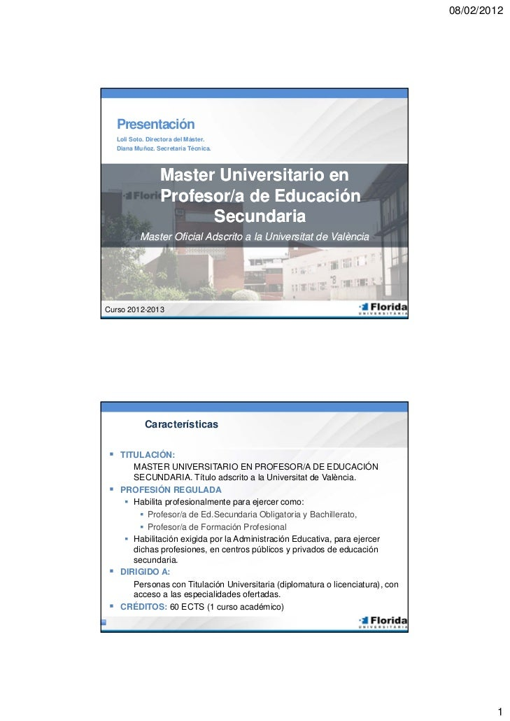 08/02/2012    Presentación    Loli Soto. Directora del Máster.    Diana Muñoz. Secretaría Técnica.                  Master...