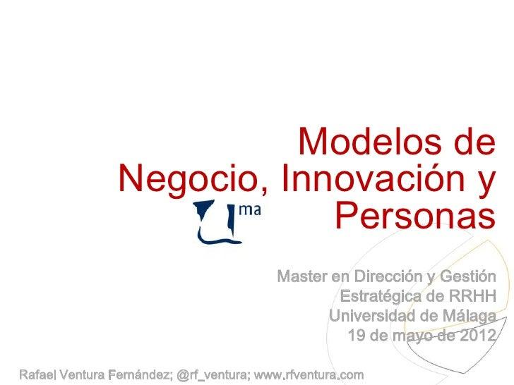 Modelos de                Negocio, Innovación y                            Personas                                       ...