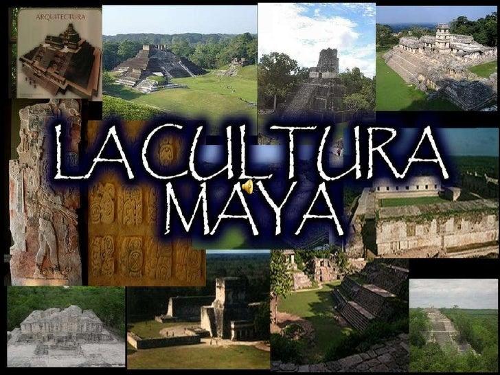 Presentacion mayas for Informacion de la cultura maya