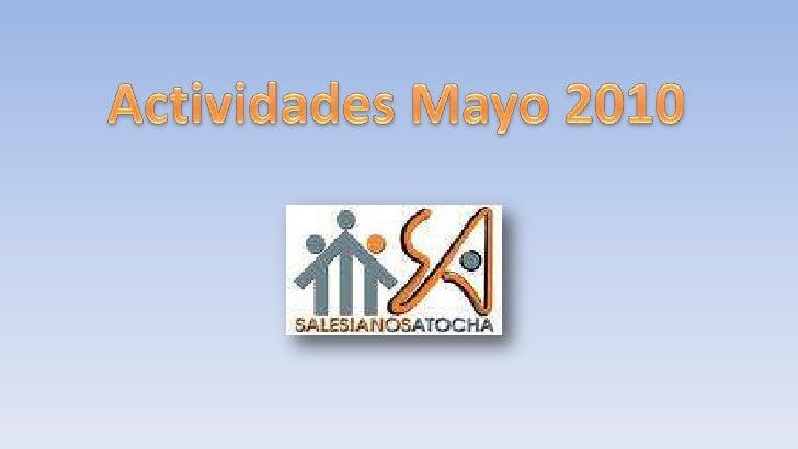 Actividades Mayo 2010<br />