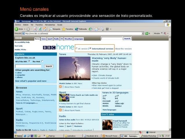Menú canales Canales es implicar al usuario provocándole una sensación de trato personalizado.