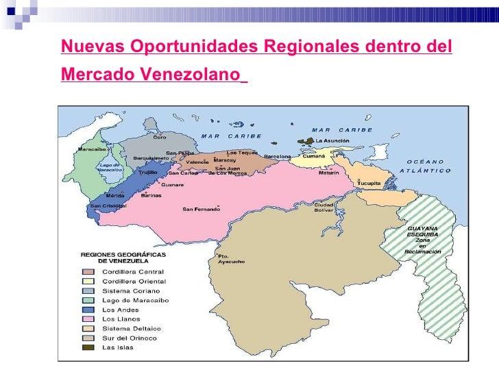 Nuevas Oportunidades Regionales dentro del Mercado Venezolano