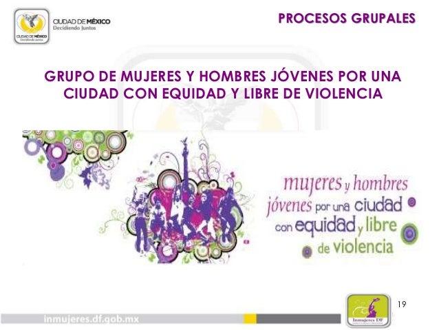 20 CAMPAÑA: ¡VA!, PERO CON CONDÓN PROCESOS GRUPALES
