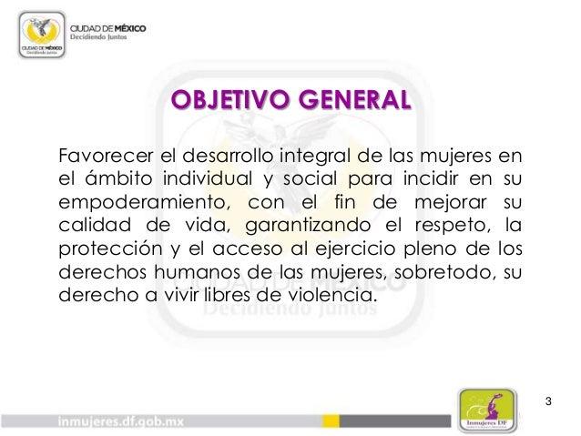 MODELO DE ATENCIÓN 16 CENTROS DE ATENCIÓN INTEGRAL PARA LAS MUJERES DEL INMUJERES-DF 4