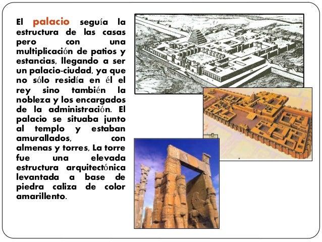 El palacio seguía la estructura de las casas pero con una multiplicación de patios y estancias, llegando a ser un palacio-...