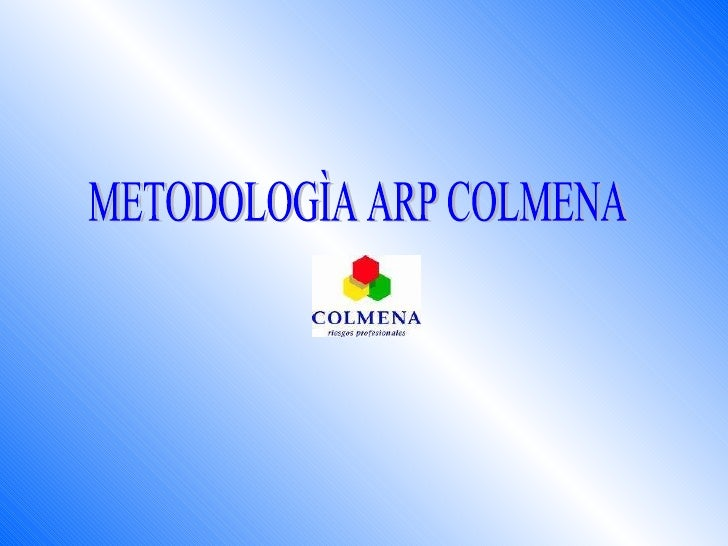 METODOLOGÌA ARP COLMENA