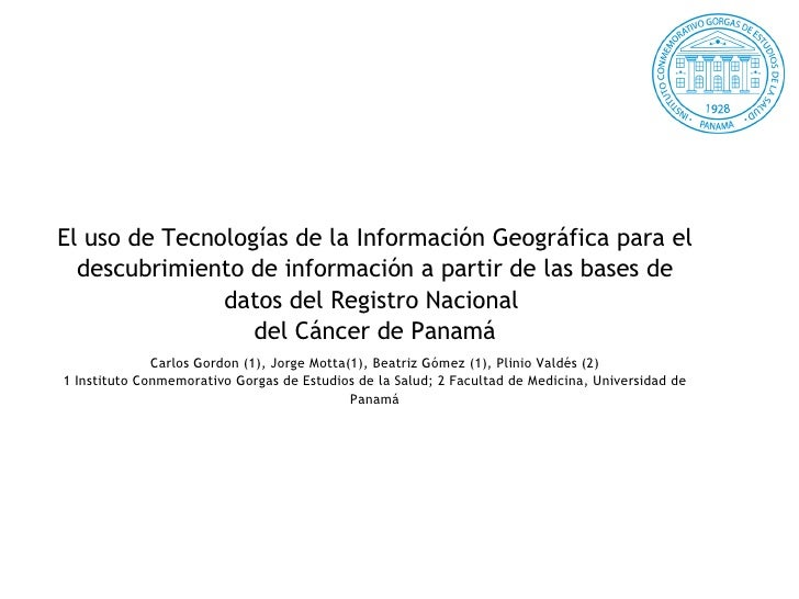 El uso de Tecnologías de la Información Geográfica para el   descubrimiento de información a partir de las bases de       ...