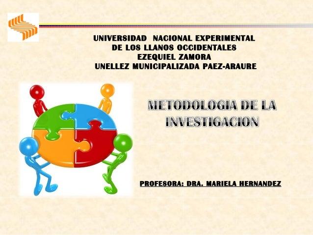 UNIVERSIDAD NACIONAL EXPERIMENTAL    DE LOS LLANOS OCCIDENTALES         EZEQUIEL ZAMORAUNELLEZ MUNICIPALIZADA PAEZ-ARAURE ...