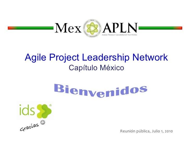 Agile Project Leadership Network              Capítulo México     ias! Grac                       Reunión pública, Ju...