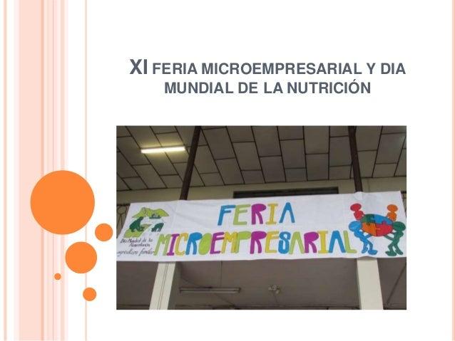 XI FERIA MICROEMPRESARIAL Y DIA  MUNDIAL DE LA NUTRICIÓN