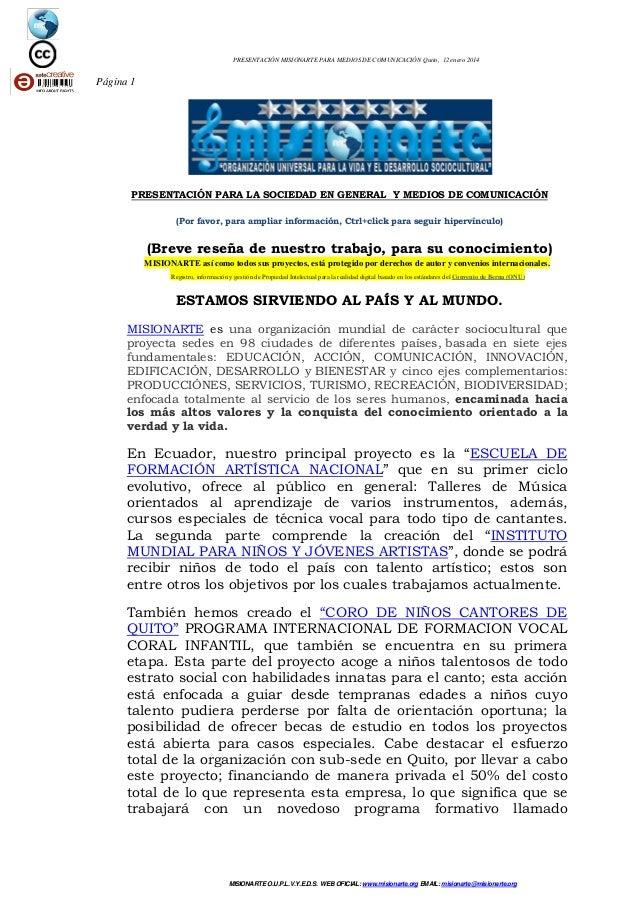 PRESENTACIÓN MISIONARTE PARA MEDIOS DE COMUNICACIÓN Quito, 12 enero 2014  Página 1  PRESENTACIÓN PARA LA SOCIEDAD EN GENER...
