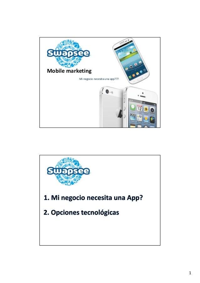 1 Mobilemarketing  Minegocionecesitaunaapp???