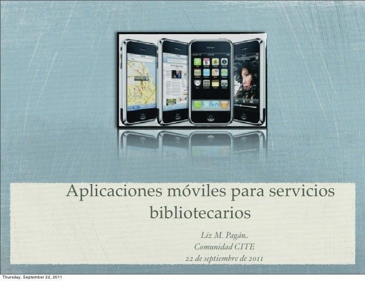 Aplicaciones móviles para servicios                                         bibliotecarios                                ...