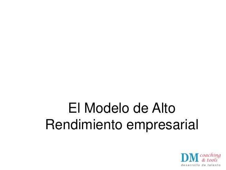 El Modelo de AltoRendimiento empresarial