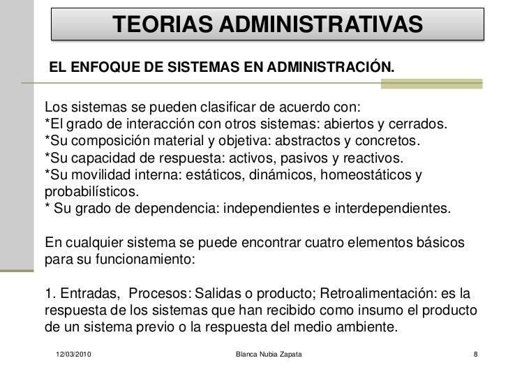 TEORIAS ADMINISTRATIVAS EL ENFOQUE DE SISTEMAS EN ADMINISTRACIÓN.  Los sistemas se pueden clasificar de acuerdo con: *El g...