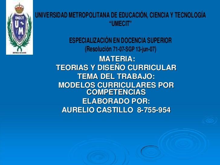 """UNIVERSIDAD METROPOLITANA DE EDUCACIÓN, CIENCIA Y TECNOLOGÍA                         """"UMECIT""""          ESPECIALIZACIÓN EN ..."""