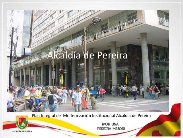 Resultado de imagen para Imagenes de la Alcaldìa de Pereira