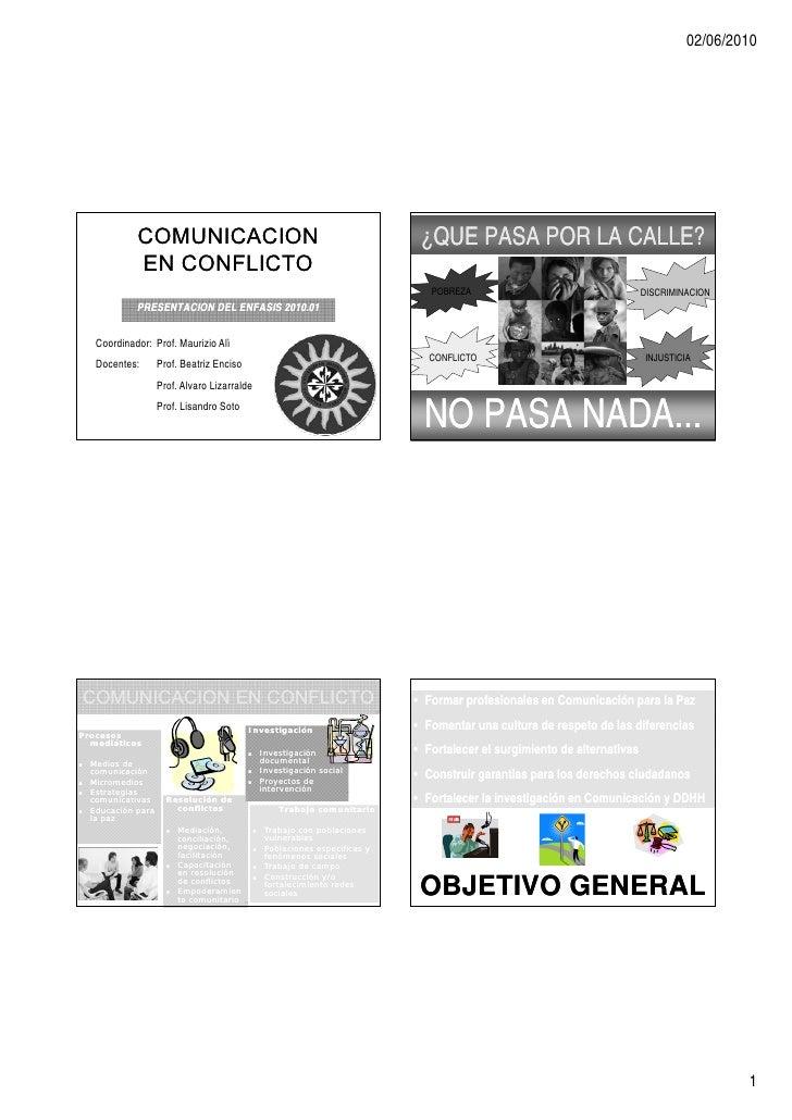 02/06/2010                   COMUNICACION                                                        ¿QUE PASA POR LA CALLE?  ...