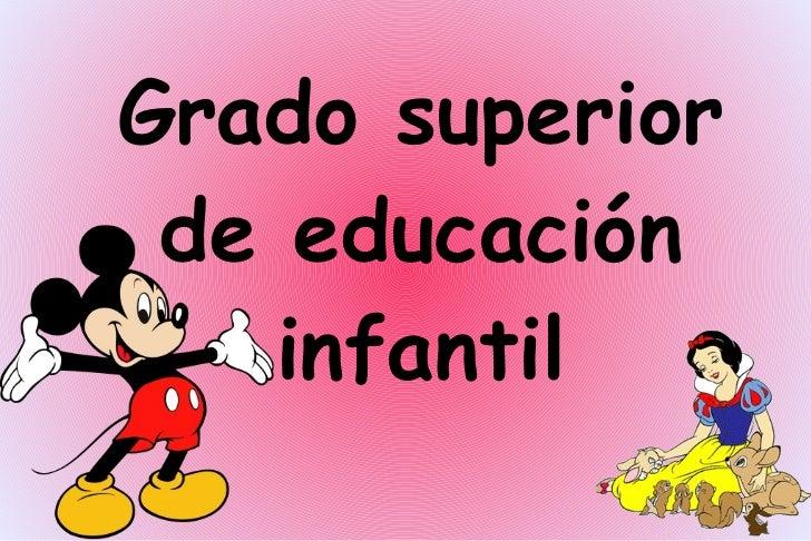 Grado superior de educación infantil