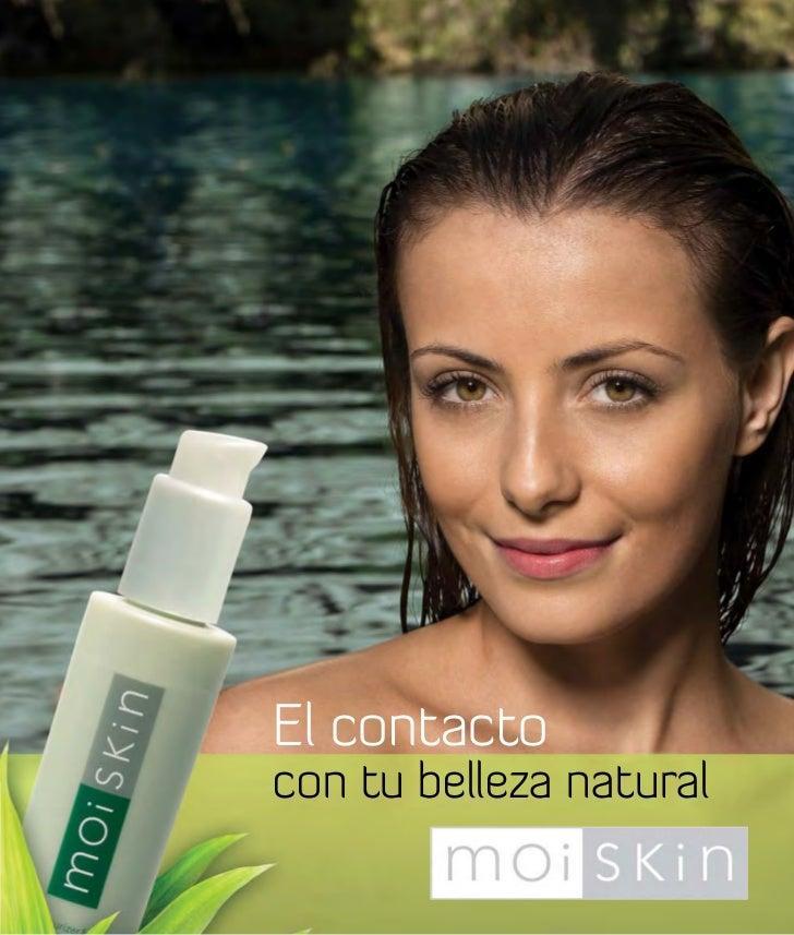 El contacto con tu belleza natural
