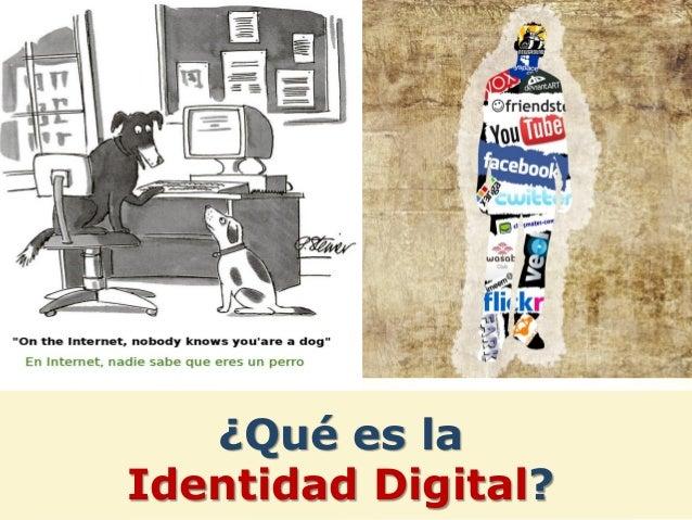 Se forma a partir de la información que sobre nosotros se sube a Internet, tanto por nosotros mismos, como por amigos, com...