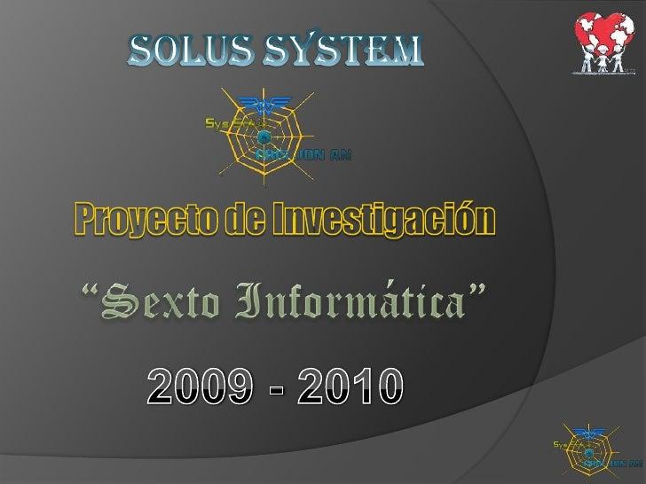 En este trabajo se podrá apreciar paso a paso, la realización y el manejo del sistema: iniciando con un breve análisis de ...
