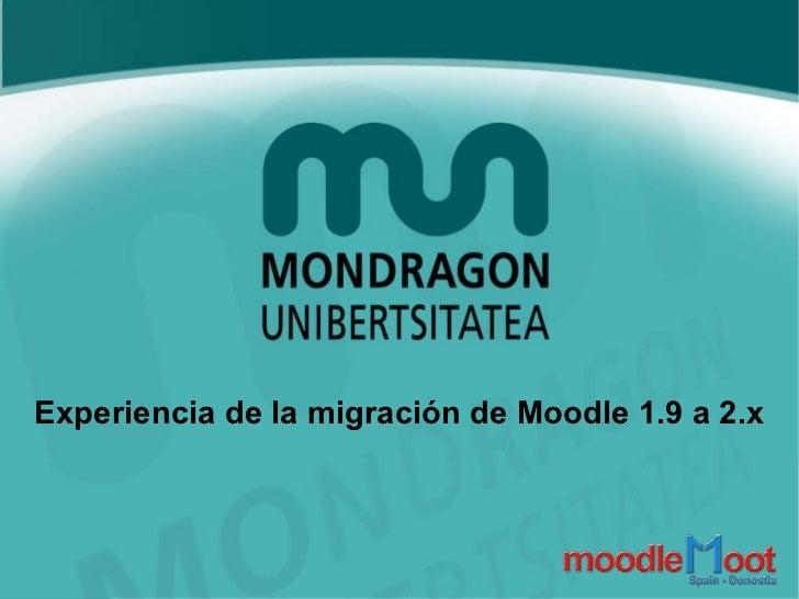 Experiencia de la migración de Moodle 1.9 a 2.x