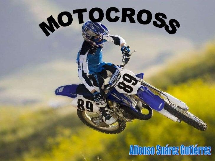 MOTOCROSS Alfonso Suárez Gutiérrez