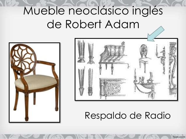 Presentacion mueble neo cl sico ingles robert adam - Muebles estilo neoclasico ...