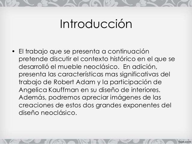 Presentacion mueble neo clásico Ingles:  Robert Adam Slide 3