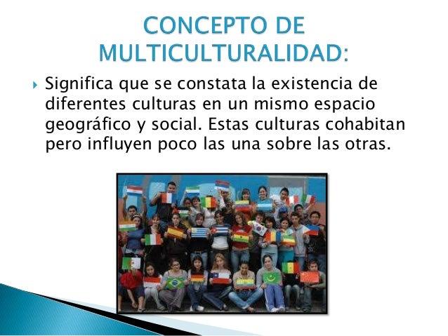 Presentacion multiculturalidad Slide 3