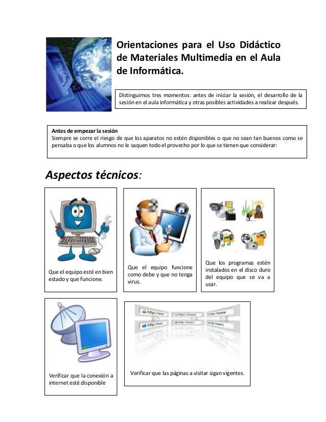 Orientaciones para el Uso Didáctico                              de Materiales Multimedia en el Aula                      ...