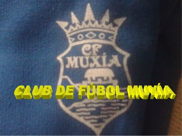 O Club de Fútbol Muxía foifundado no 1964 porAurelio GonzálezFernández.O primeirocampo que tivo foi oBeiramar, feito polos...