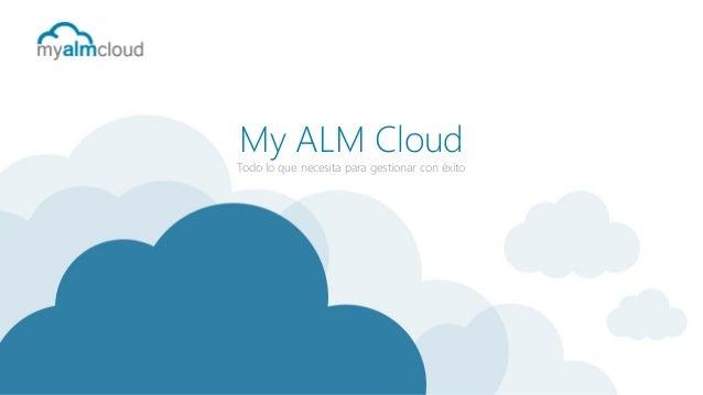 My ALM Cloud  Todo lo que necesita para gestionar con éxito