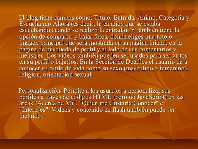 El blog tiene campos como: Título, Entrada, Ánimo, Categoría yEscuchando Ahora (es decir, la canción que se estabaescuchan...