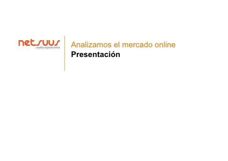 Analizamos el mercado online Presentación