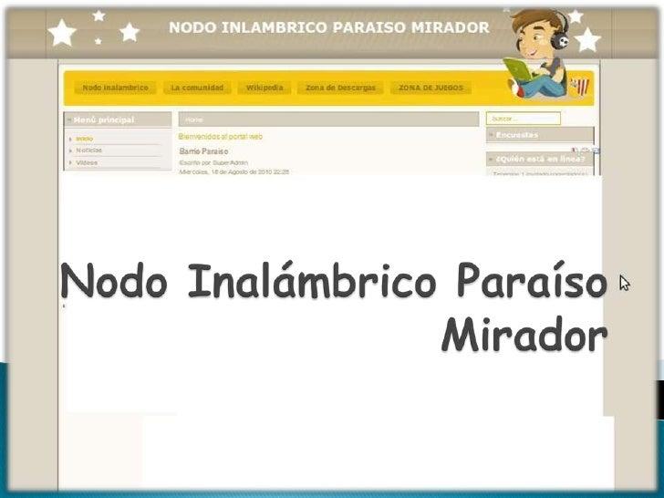 Nodo Inalámbrico Paraíso Mirador <br />