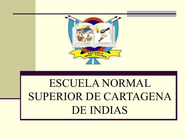 ESCUELA NORMAL SUPERIOR DE CARTAGENA DE INDIAS