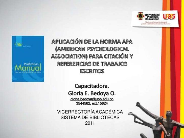 VICERRECTORÍA ACADÉMICA SISTEMA DE BIBLIOTECAS          2011