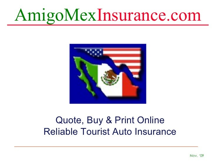 AmigoMex Insurance.com Quote, Buy & Print Online  Reliable Tourist Auto Insurance