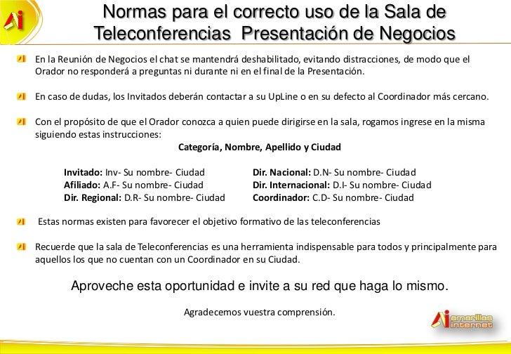 Normas para el correcto uso de la Sala de             Teleconferencias Presentación de NegociosEn la Reunión de Negocios e...