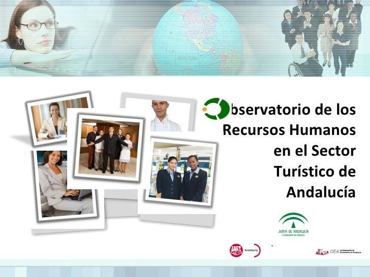bservatorio de los Recursos Humanos en el Sector Turístico de Andalucía
