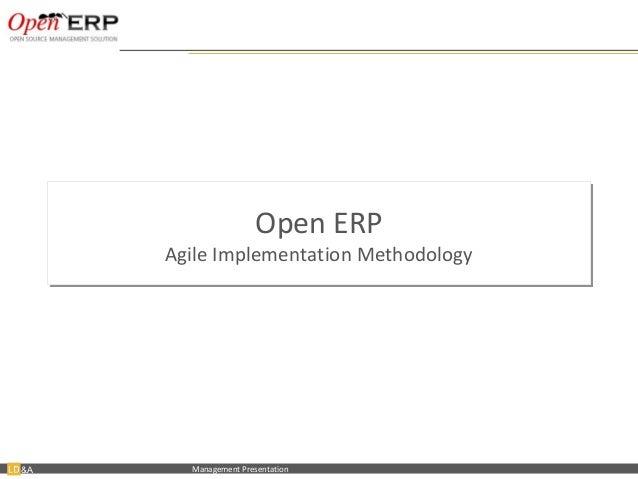 Open ERP                                    Agile Implementation Methodology                                    Agile Impl...