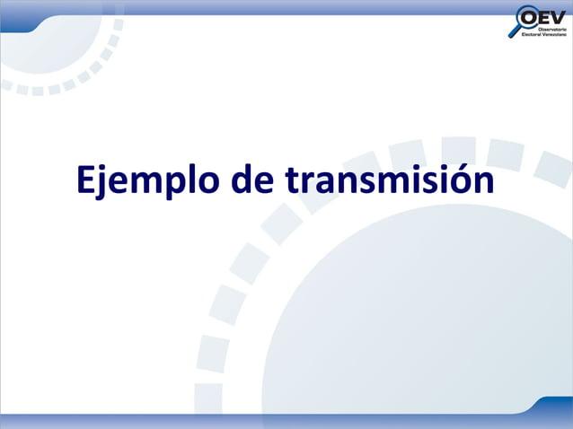 Ejemplo de transmisión
