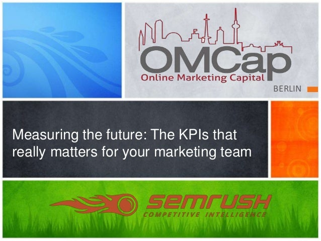 BERLIN Measuring the future: The KPIs that really matters for your marketing team