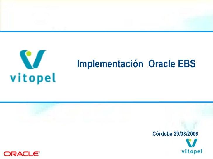 Implementación  Oracle EBS  Córdoba 29/08/2006